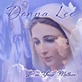 I'm Your Mother Donna Lee