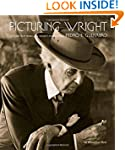 Picturing Wright: An Album from Frank...