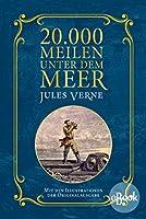 20.000 Meilen unter dem Meer: Mit Illustrationen der Originalausgabe (German Edition)
