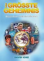 Das Gr��te Geheimnis: Dieses Buch ver�ndert die Welt (German Edition)