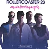 Rollercoaster 23 Music for the People