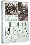 The Other Russia: The Experience of Exile (0670835935) by Stone, Norman