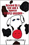 img - for Rescued by a Cow and a Squeeze: Temple Grandin book / textbook / text book