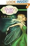 Fairy Lies (Fairy Wings series Book 2)