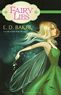 Fairy Lies by E. D. Baker ebook deal