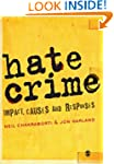 Hate Crime: Impact, Causes and Responses