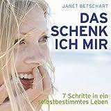 img - for Das schenk ich mir: 7 Schritte in ein selbstbestimmtes Leben book / textbook / text book