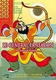 echange, troc Le général Fanfaron et autres histoires