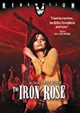 Iron Rose (Bilingual)