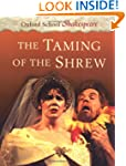 The Taming of the Shrew: Oxford Schoo...