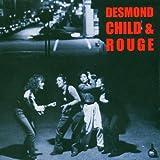 echange, troc Desmond Child & Rouge - Desmond Child & Rouge