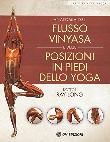 anatomia-del-flusso-vinyasa-e-delle-posizioni-in-piedi-dello-yoga