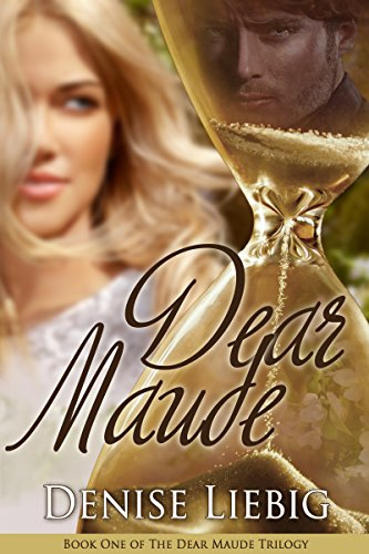 Dear Maude (The Dear Maude Trilogy Book 1) PDF