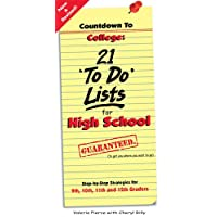 Countdown to College: 21 To Do Lists for High School: Step-By-Step Strategies for 9th, 10th, 11th, and 12th Graders...
