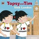 Topsy and Tim Visit London (Topsy & Tim) by Adamson, Jean (2012) Jean Adamson