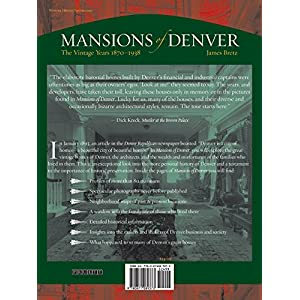 Mansions of Denver: The Vintage Years 1870-1938 (The Pruett Series)