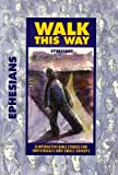 img - for Walk This Way: Ephesians (Interactive Bible Studies) book / textbook / text book