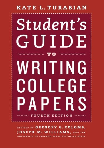 Student's Guide to Writing College Papers: Fourth Edition...
