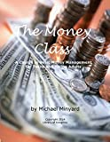 The Money Class: A Course in Basic Money Management for Teens and Young Adults