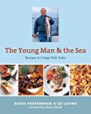 img - for The Young Man and the Sea: Recipes & Crispy Fish Tales book / textbook / text book