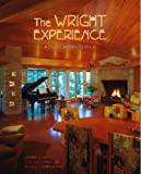 img - for The Wright Experience: A Master Architect's Vision book / textbook / text book