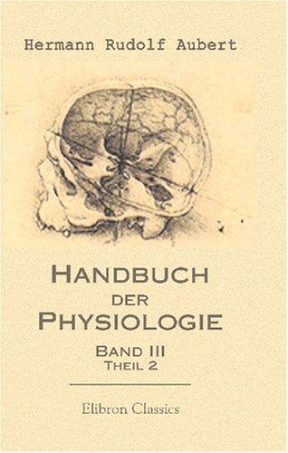handbuch-der-physiologie-bearbeitet-von-h-aubert-u-a-herausgegeben-von-dr-l-hermann-band-3-handbuch-
