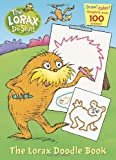 img - for The Lorax Doodle Book book / textbook / text book