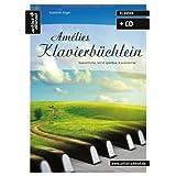 """Am�lies Klavierb�chlein: Romantische, leicht spielbare Klavierst�cke (inkl. Audio-CD)von """"Valenthin Engel"""""""