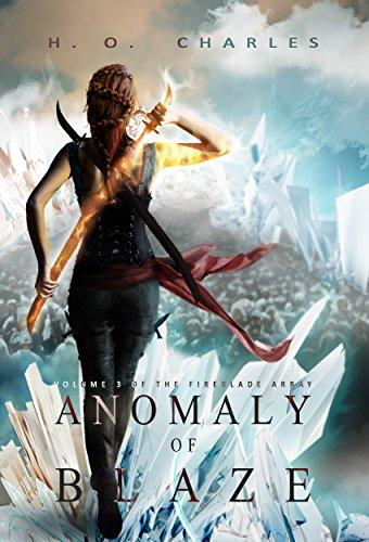 Anomaly of Blaze (The Fireblade Array Book 3) PDF