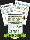 Box Set: The Minimalist Budget + A Minimalist Lifestyle + Modern Minimalism (FREE Bonus Book Offer): Declutter, Organize, Minimalism, Minimalist Living