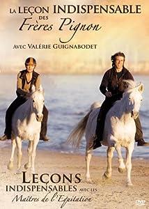 La Leçon Indispensable de Frederic et Jean François Pignon