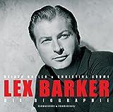 Image de Lex Barker: Die Biographie - Mit vielen bislang unveröffentlichten Privatfotos