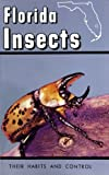 img - for Florida Insects: Their Habits and Control book / textbook / text book