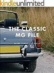 The Classic MG File (An Eric Dymock M...