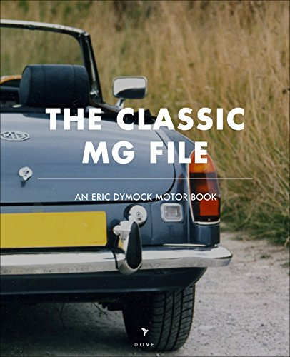 the-classic-mg-file-an-eric-dymock-motor-book-english-edition