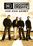 3 Doors Down: One Red Light