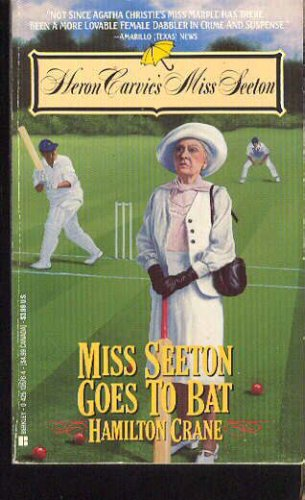 Miss Seeton Goes to Bat (Heron Carvic's Miss Seeton), Hamilton Crane