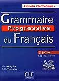 Grammaire Progressive Du Francais - Nouvelle Edition: Livre Intermediaire 3e Edition + Cd-audio (French Edition)
