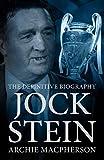 Jock Stein: The Definitive Biography (English Edition)