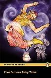 Five Famous Fairy Tales, Level 2, Penguin Readers (2nd Edition) (Penguin Readers, Level 2)