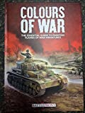img - for Colours of War: The Essential Guide to Painting Flames of War Miniatures book / textbook / text book
