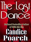 img - for The Last Dance (Welcome to Nottoway Book 4) book / textbook / text book