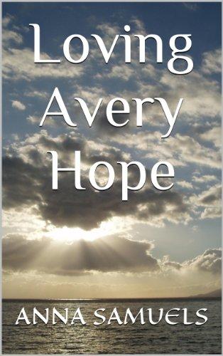 Book: Loving Avery Hope by Anna Samuels