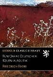 img - for F nf Jahre Deutscher Kolonialpolitik (German Edition) book / textbook / text book