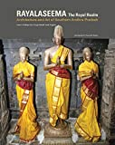 img - for Royal Realm: Rayalaseema: Architecture and Art of Southern Andhra Pradesh book / textbook / text book