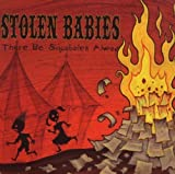 There Be Squabbles Ahead by Stolen Babies [Music CD]