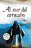 img - for Al sur del corazon / South Of The Heart (Spanish Edition) book / textbook / text book