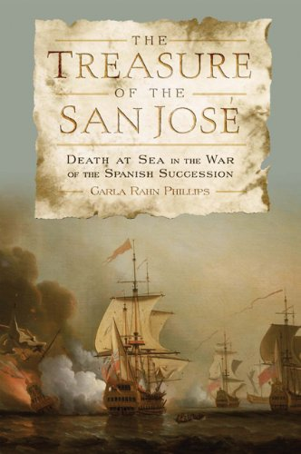 The Treasure of the San José: Death at Sea in the War of the Spanish Succession