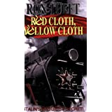 Red Cloth, Yellow Cloth: Stalin's Biggest secretby Ron Tufft