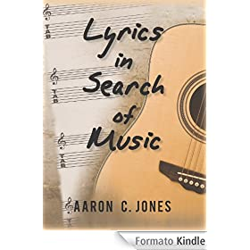 Lyrics in Search of Music (English Edition)